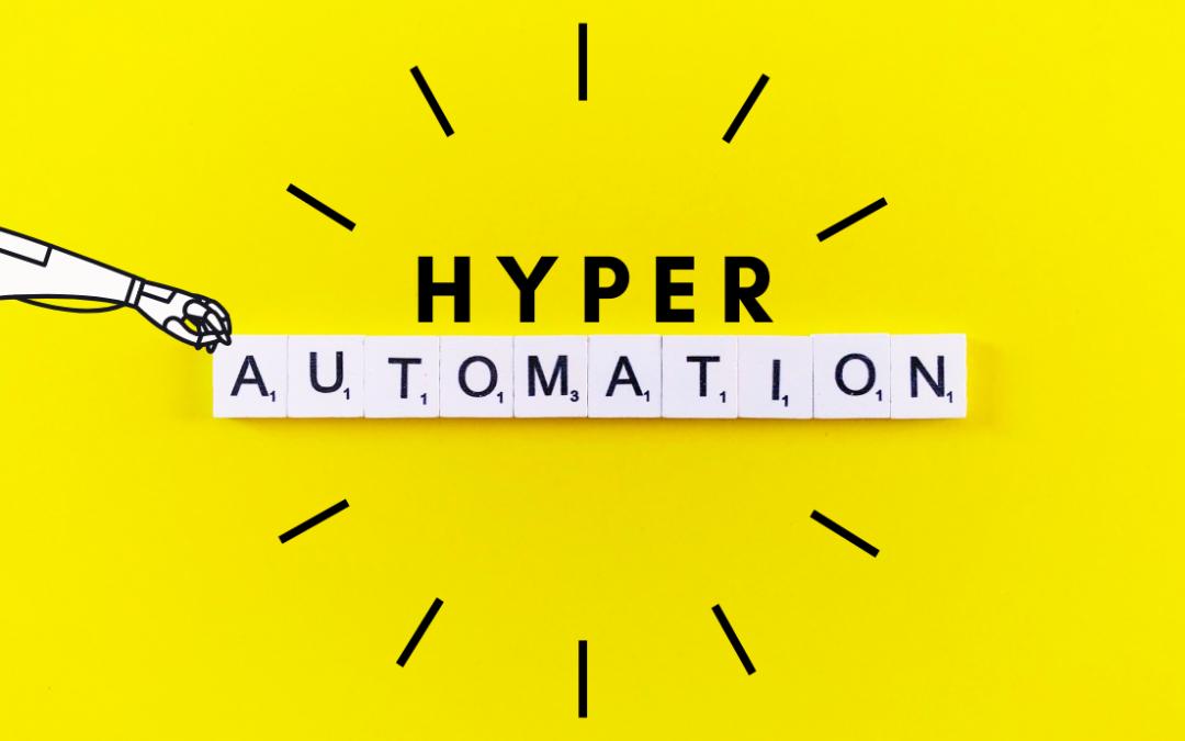 ¿Qué es la hiperautomatización?